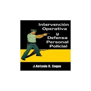 INTERVENCION OPERATIVA Y DEFENSA PERSONAL POLICAL