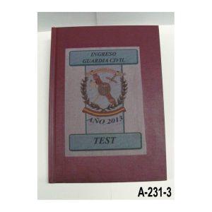 Libro Ingreso Guardia Civil Cuestionario (ACTUALIZADO CON LAS ULTIMAS MODIFICACIONES PUBLICADAS EN LA INTRANET DE LA GUARDIA CI